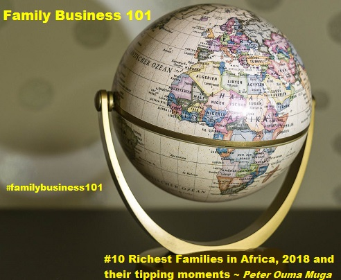 Richest Families in Africa 2017 – 2018