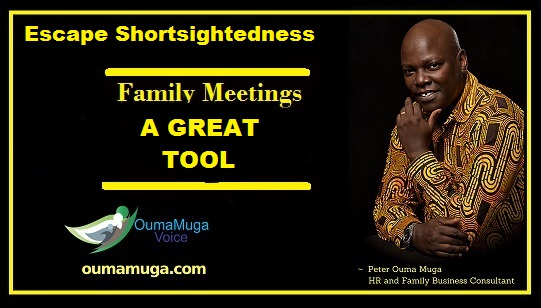 Family Meeting - a great tool oumamuga.com family business advisors kenya